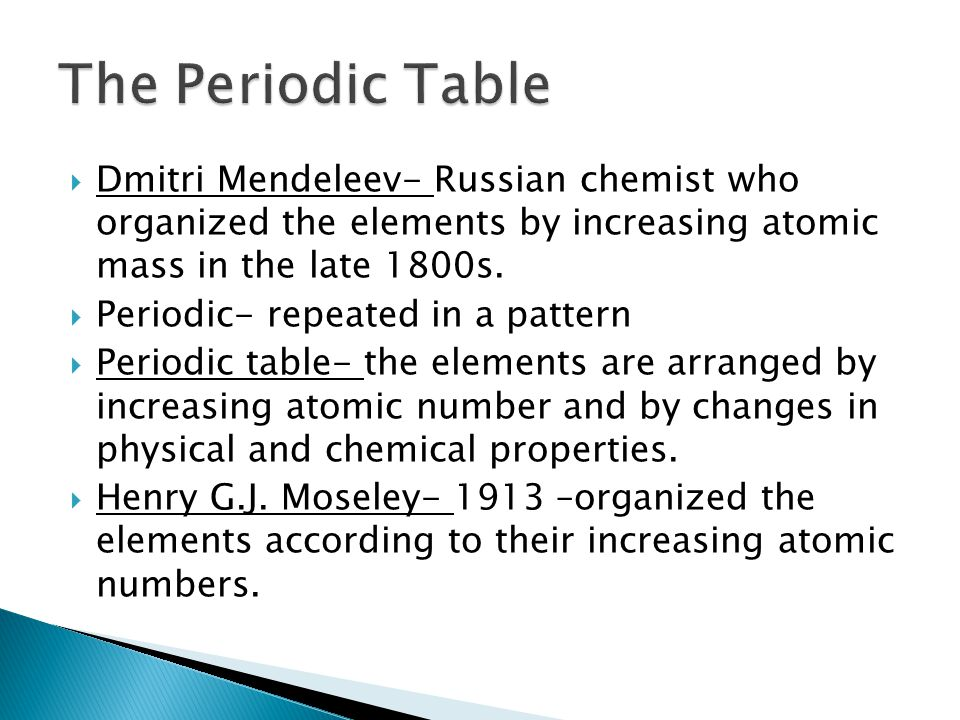 Ch 17 properties of atoms and the periodic table ppt video the periodic table dmitri mendeleev russian chemist who organized the elements by increasing atomic mass urtaz Gallery