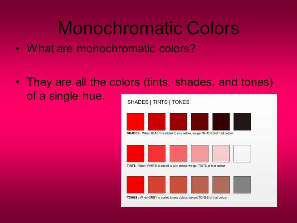 Continuing our study of color ppt video online download for Monochromatic colors