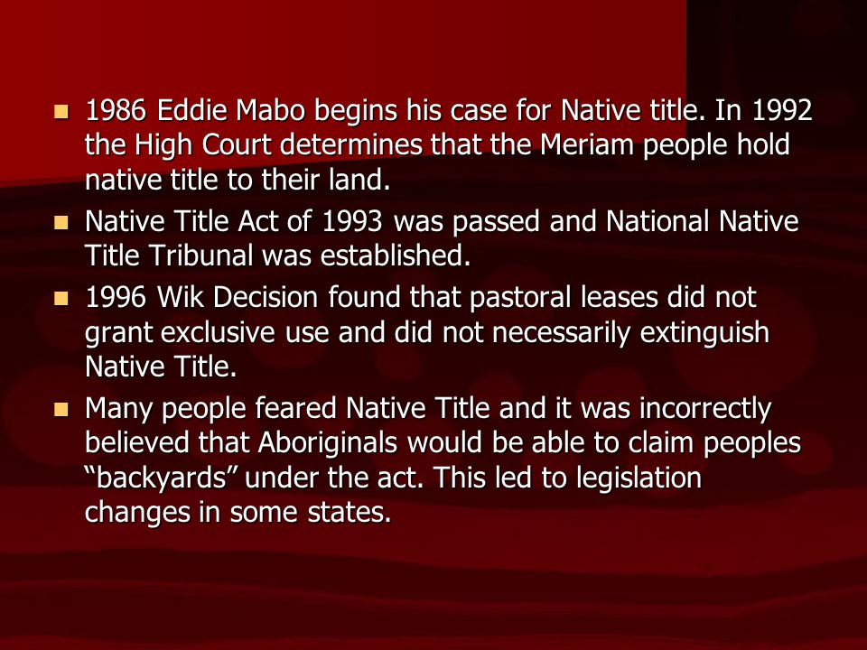 eddie mabo is not only a By peter boyle since the australian high court delivered its judgement in eddie mabo & others  the meaning of mabo  only where the crown has not.