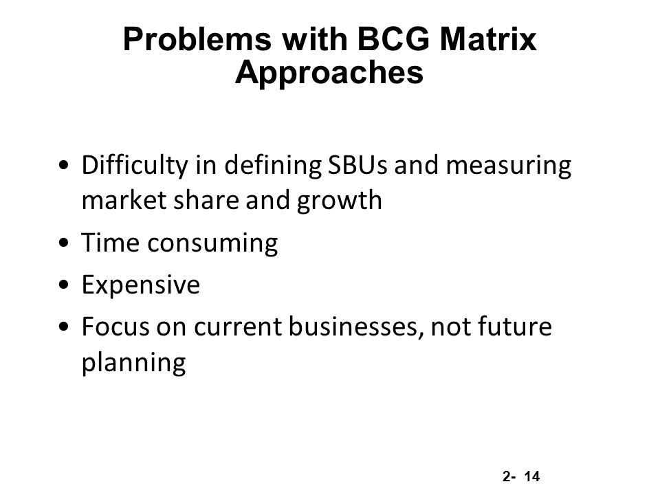 Problems with BCG Matrix Approaches