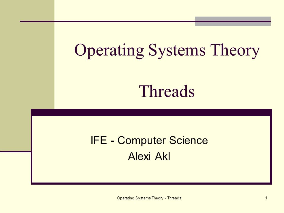 Operating Systems Theory Threads