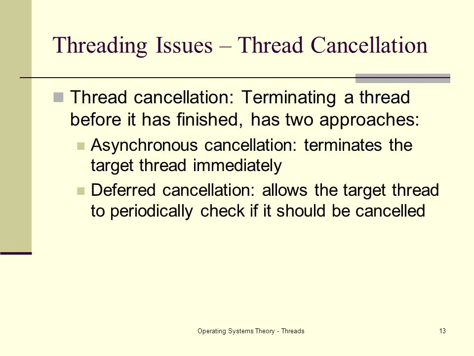 Threading Issues – Thread Cancellation