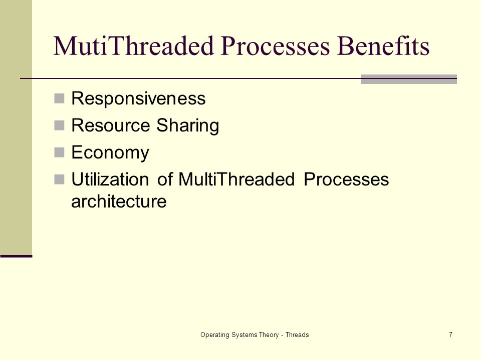 MutiThreaded Processes Benefits