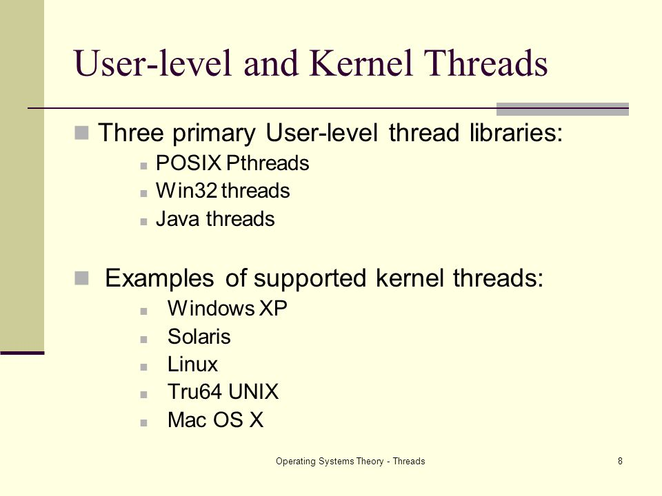 User-level and Kernel Threads