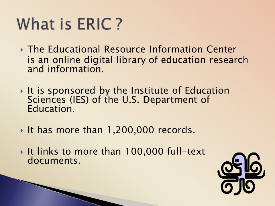What is ERIC The Educational Resource Information Center