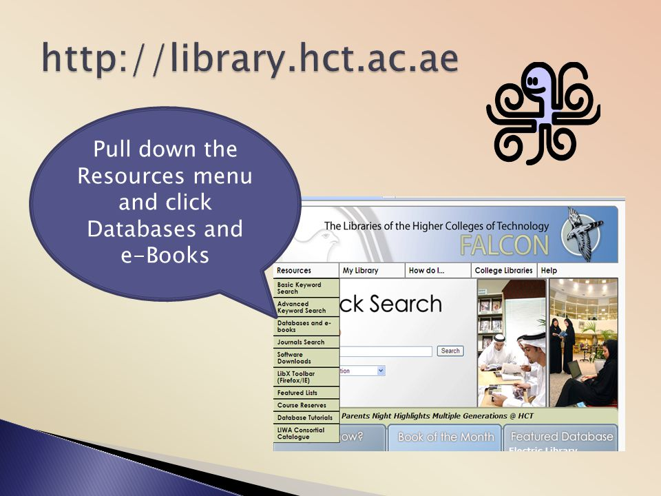 Pull down the Resources menu and click Databases and e-Books