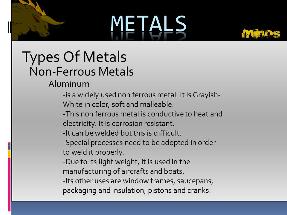 METALS Types Of Metals Non-Ferrous Metals Aluminum