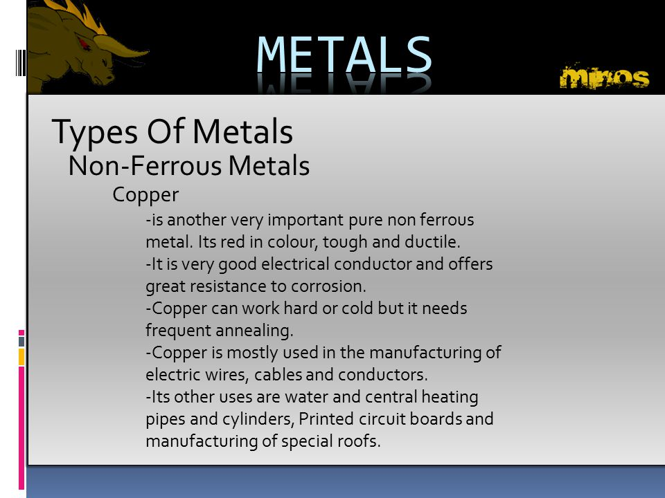 METALS Types Of Metals Non-Ferrous Metals Copper