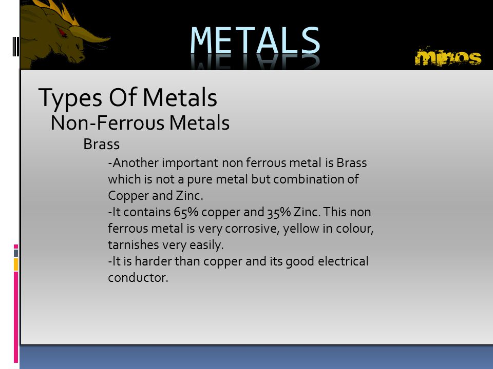 METALS Types Of Metals Non-Ferrous Metals Brass