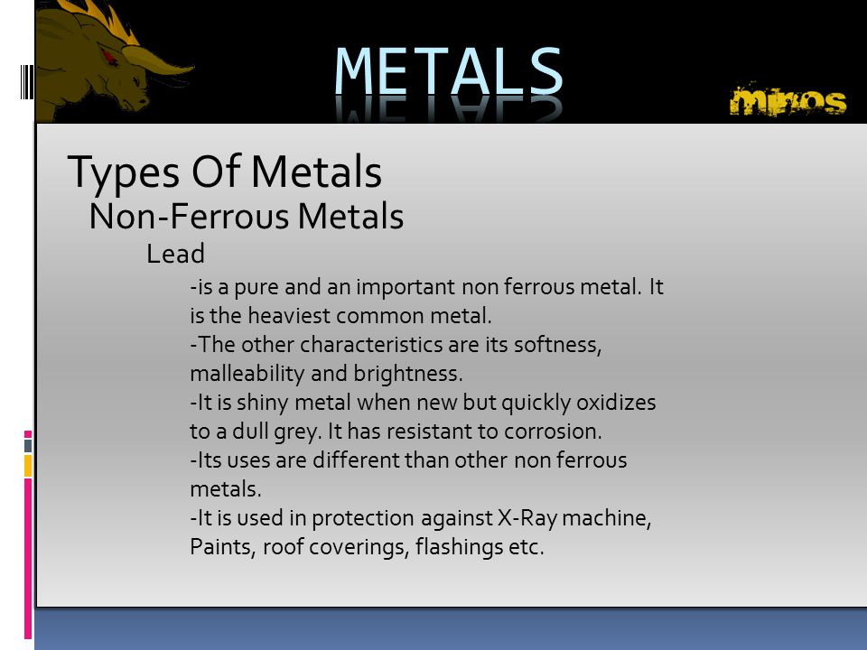 METALS Types Of Metals Non-Ferrous Metals Lead
