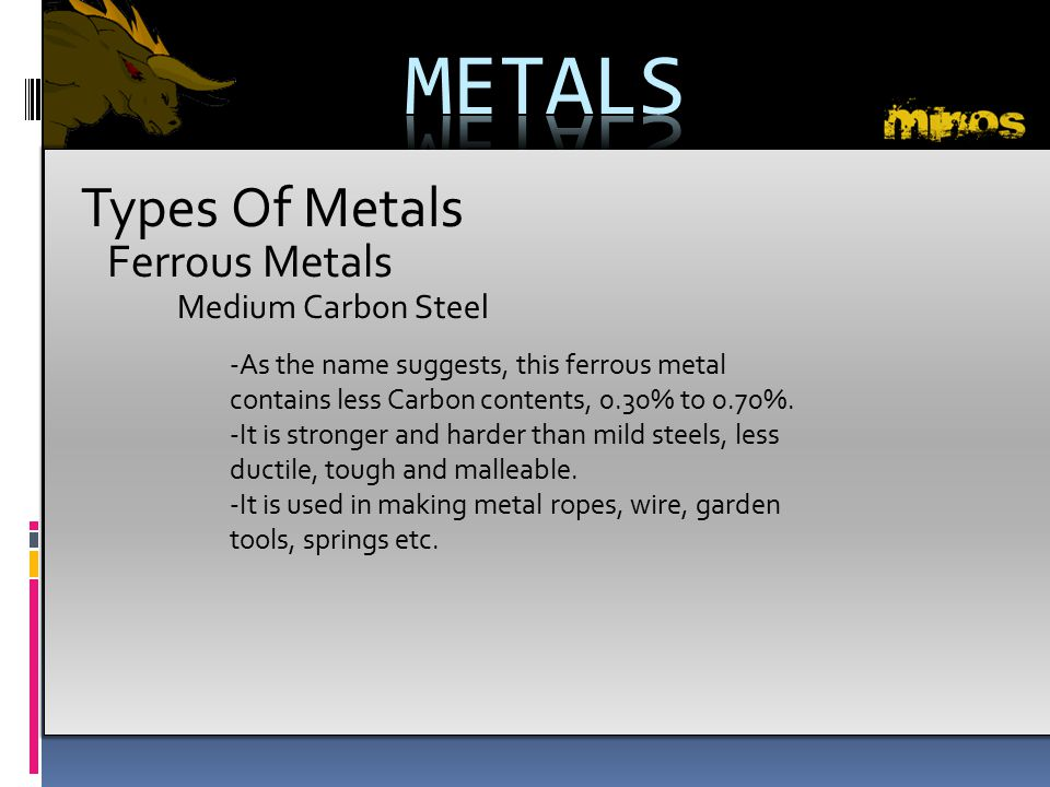 METALS Types Of Metals Ferrous Metals Medium Carbon Steel