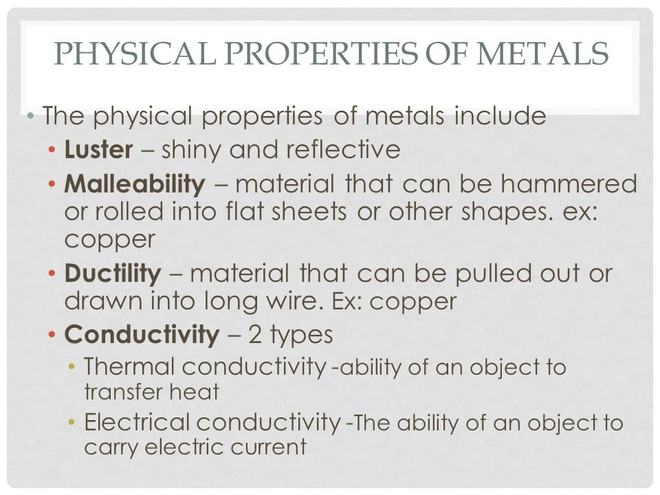 Physical properties of Metals