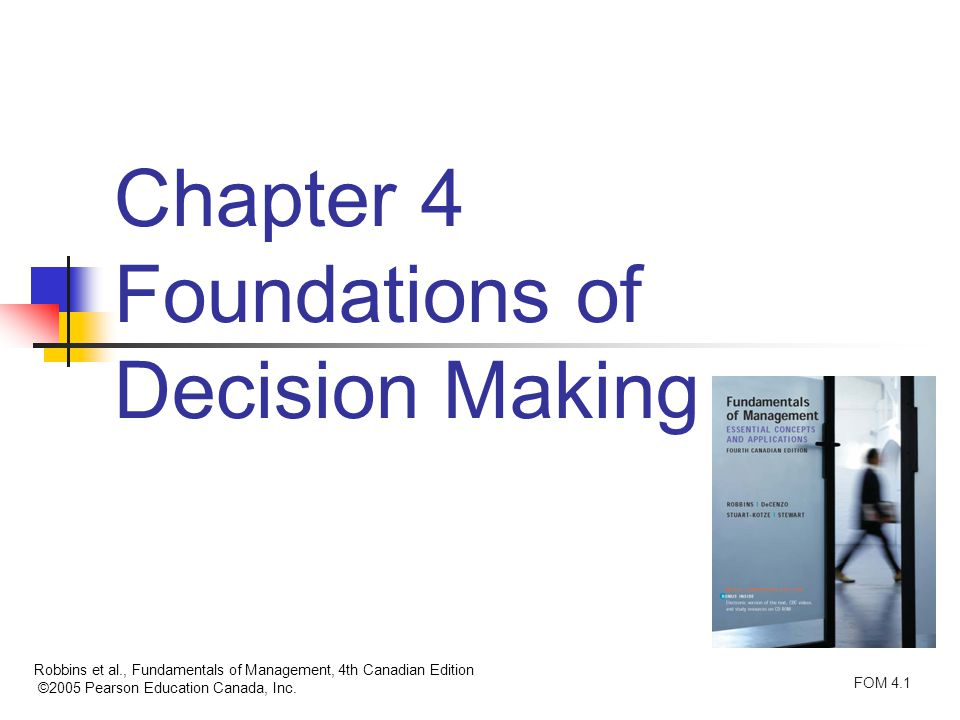 Chapter 4 Foundations Of Decision Making