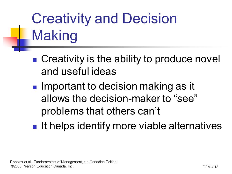 Creativity in decision making is a reality