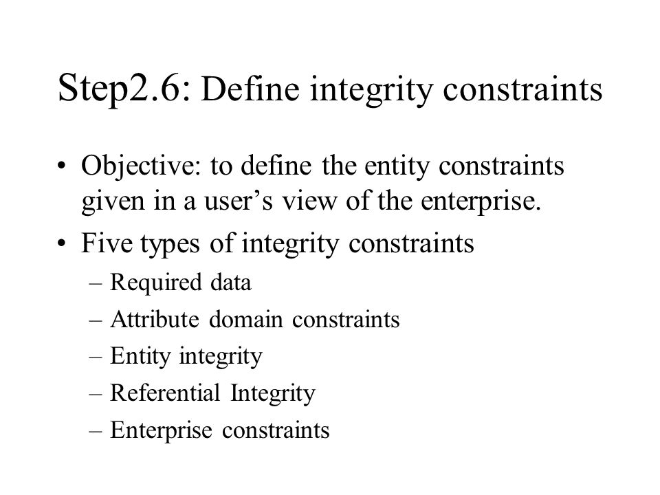 Step2.6: Define integrity constraints