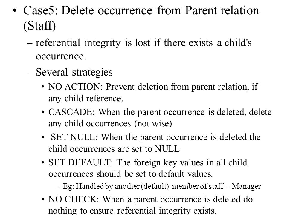 Case5: Delete occurrence from Parent relation (Staff)