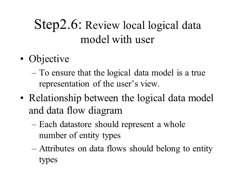 Step2.6: Review local logical data model with user