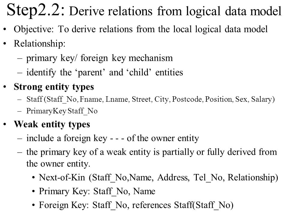 Step2.2: Derive relations from logical data model