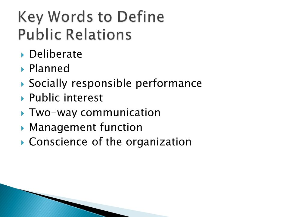 key function of public relations This article provides information about the important functions of business:  records management, etc) and (iii) public relations function .