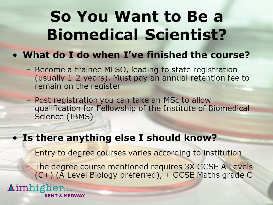 how to become a biomedical scientist Hi everyone :) i was wondering if anyone could tell me how to become a doctor from a biomedical degree i am currently in my first year studying.