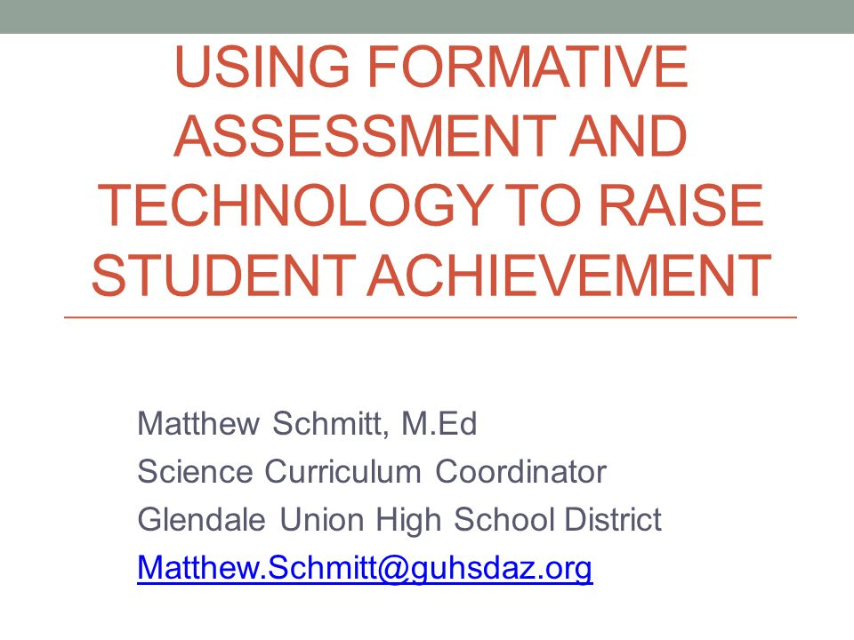 Using Formative Assessment And Technology To Raise Student