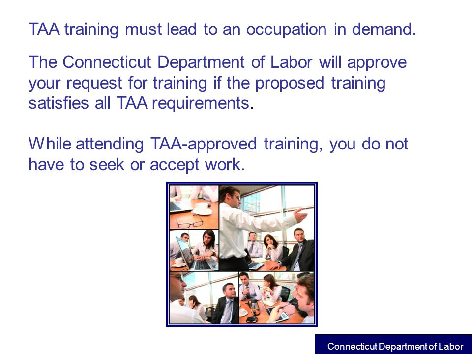TAA training must lead to an occupation in demand.