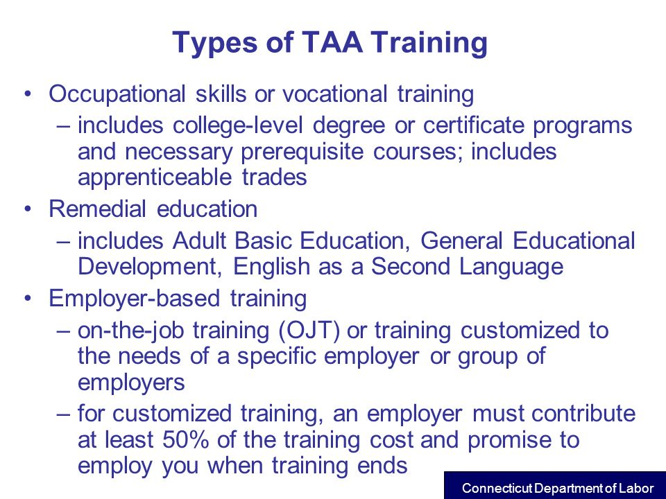 Types of TAA Training Occupational skills or vocational training