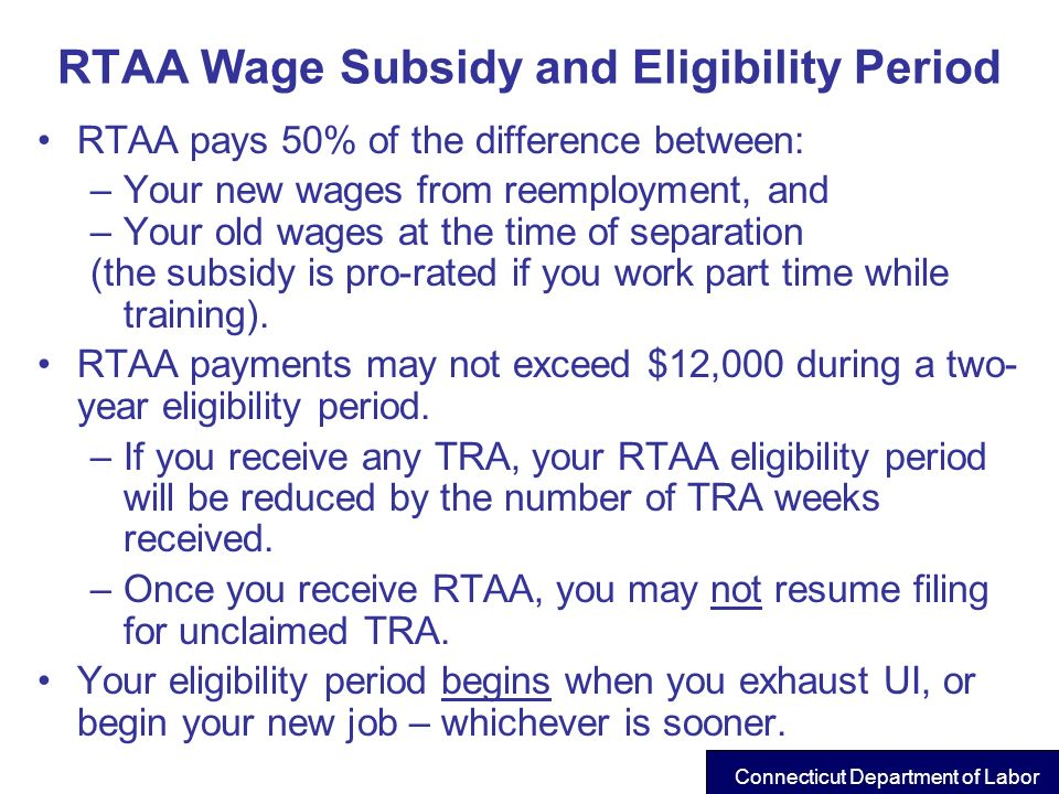 RTAA Wage Subsidy and Eligibility Period