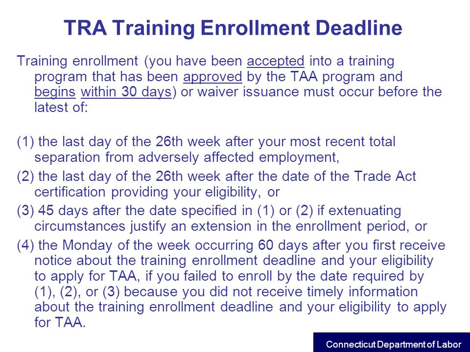 TRA Training Enrollment Deadline