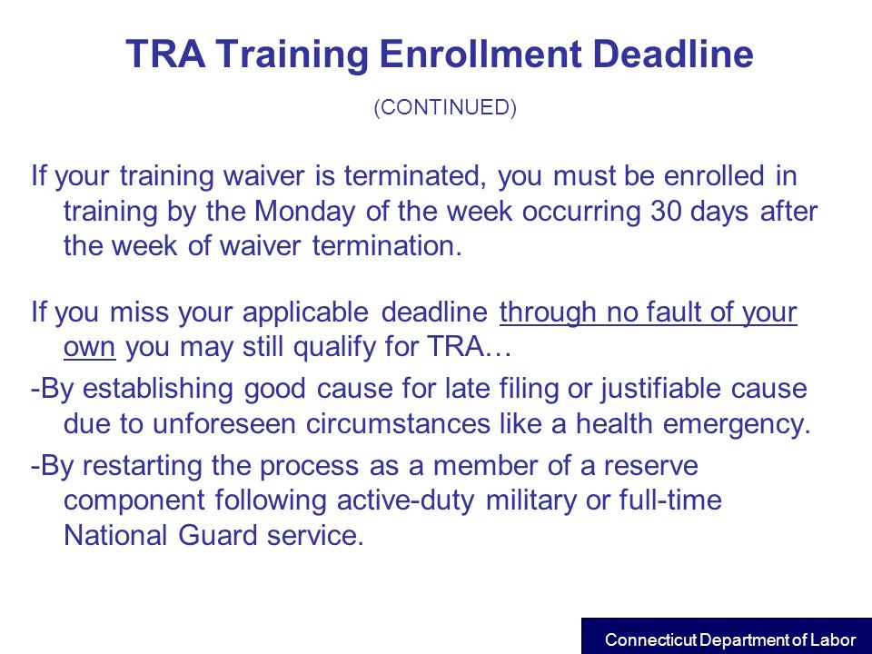 TRA Training Enrollment Deadline (CONTINUED)