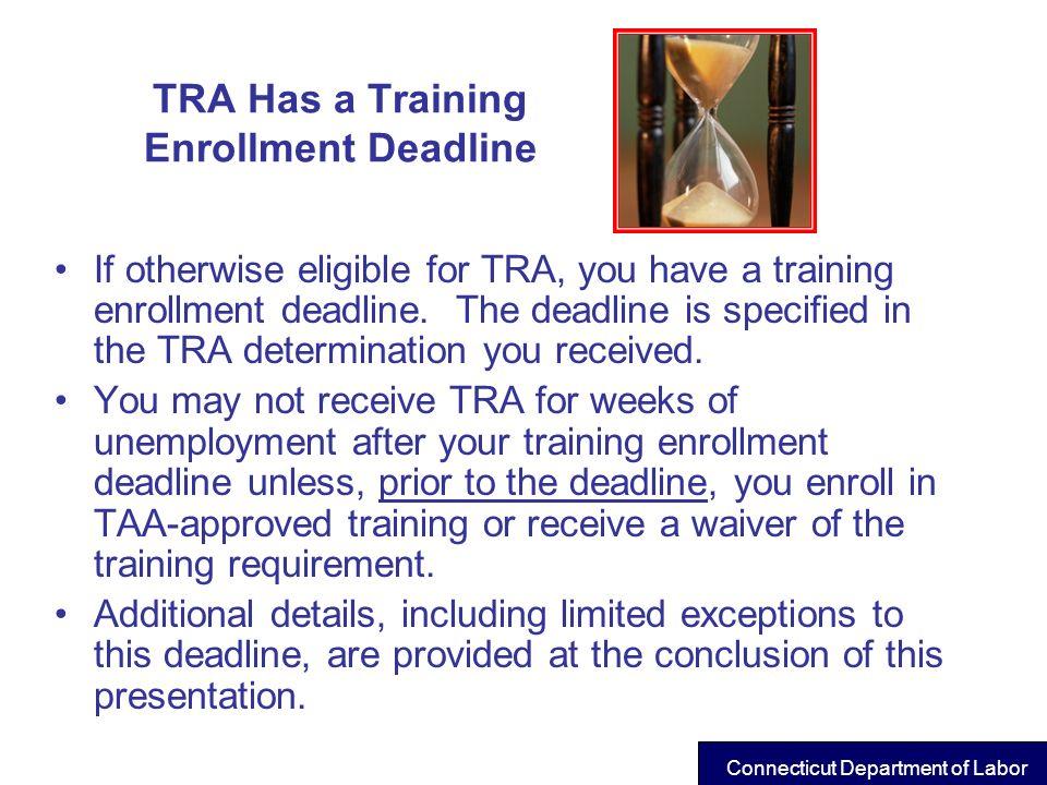 TRA Has a Training Enrollment Deadline