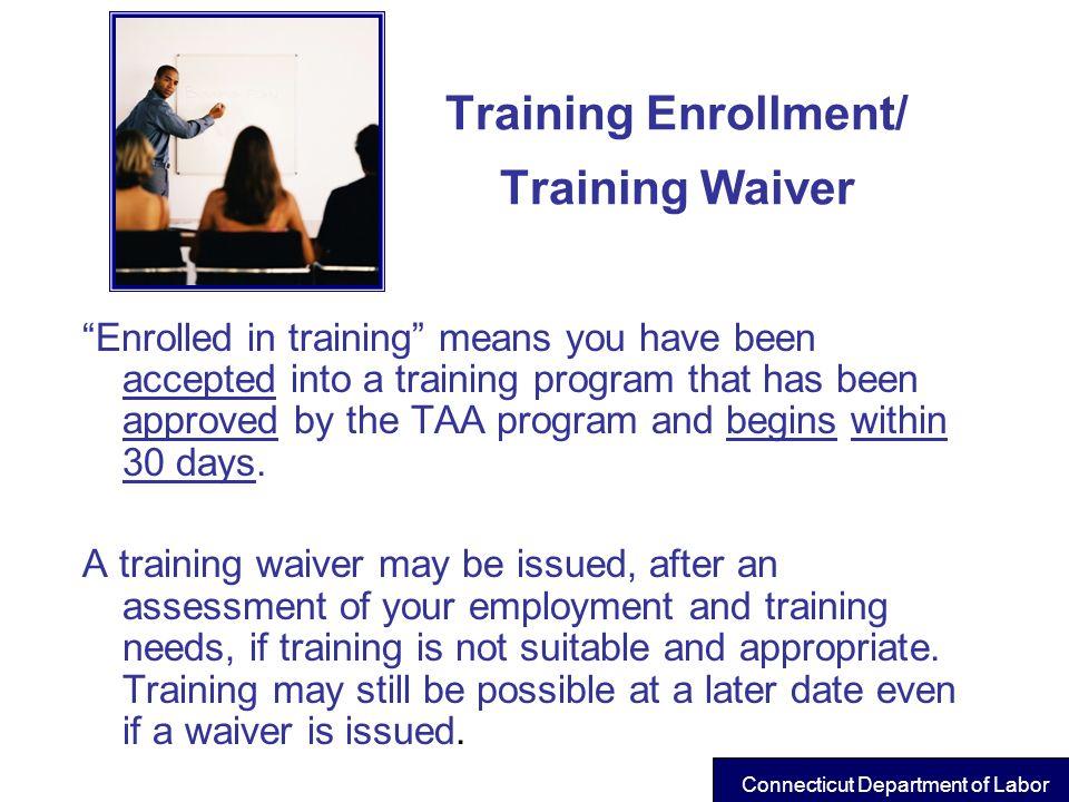Training Enrollment/ Training Waiver