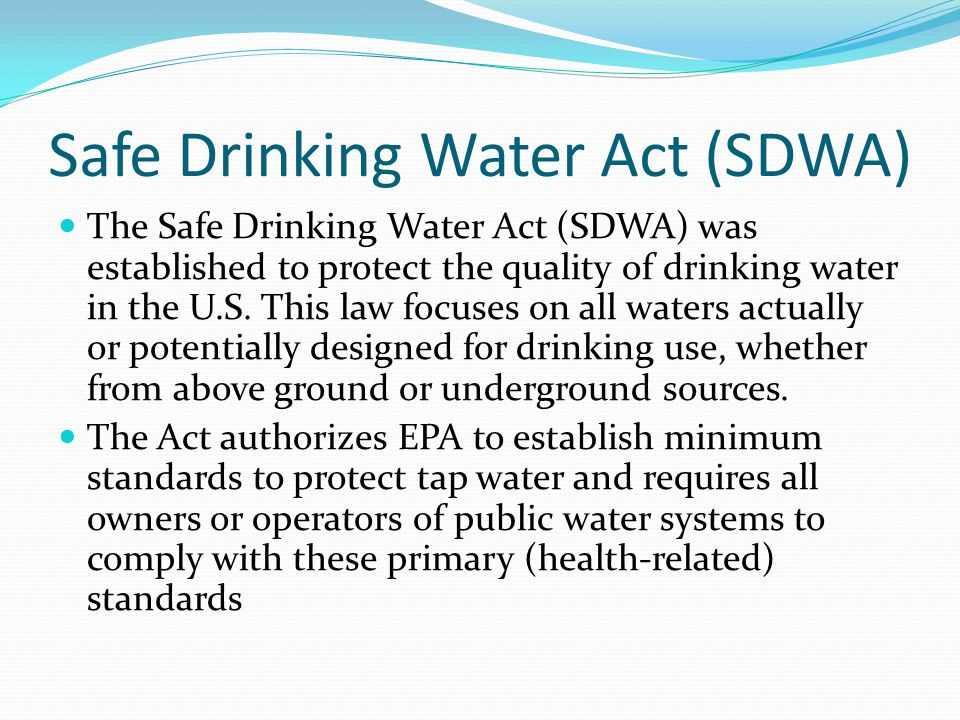 Federal Safe Drinking Water Act Amendments Of