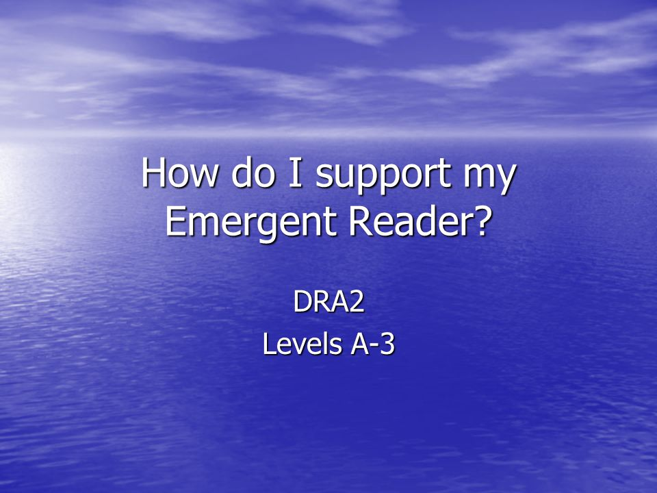 How do I support my Emergent Reader