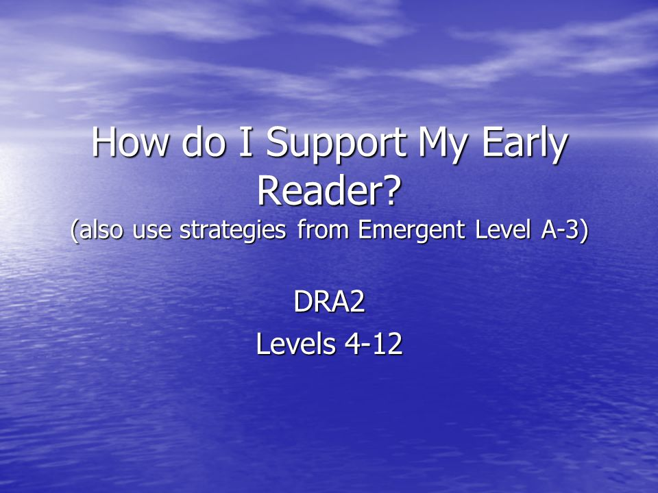 How do I Support My Early Reader