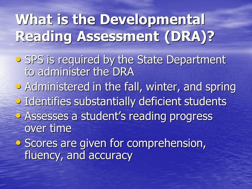 What is the Developmental Reading Assessment (DRA)