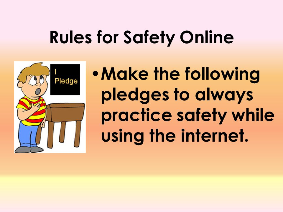 Rules for Safety Online