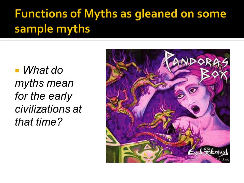 introduction to mythology ppt video online  functions of myths as gleaned on some sample myths