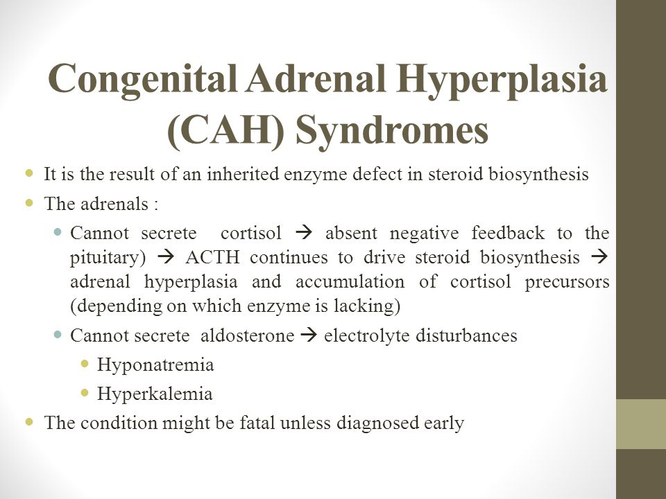 congenital adrenal hyperplasia This clinical focus provides guidance on the use of laboratory testing in the diagnosis and management of classic and nonclassic congenital adrenal hyperplasia (cah) algorithms that distinguish cah from clinically similar disorders are included.