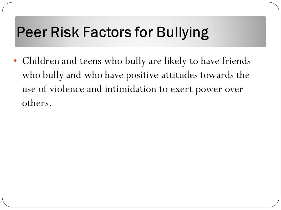 factors of bullying The short term effects of bullying are: low self-confidence depression  suicidal thoughts and suicide attempts abnormal fears and.