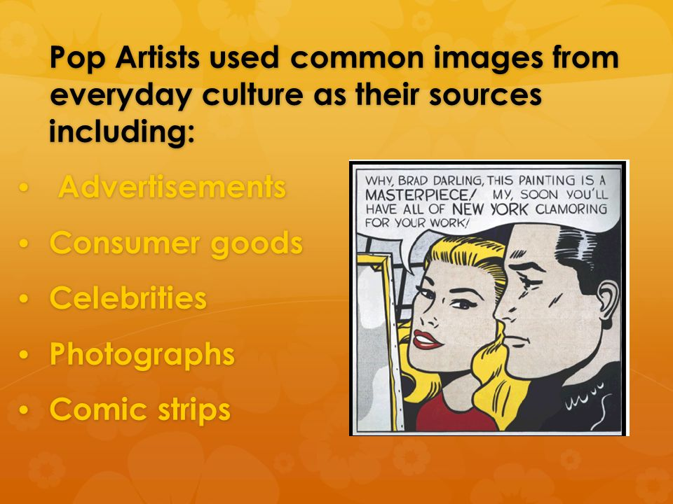 Pop Artists used common images from