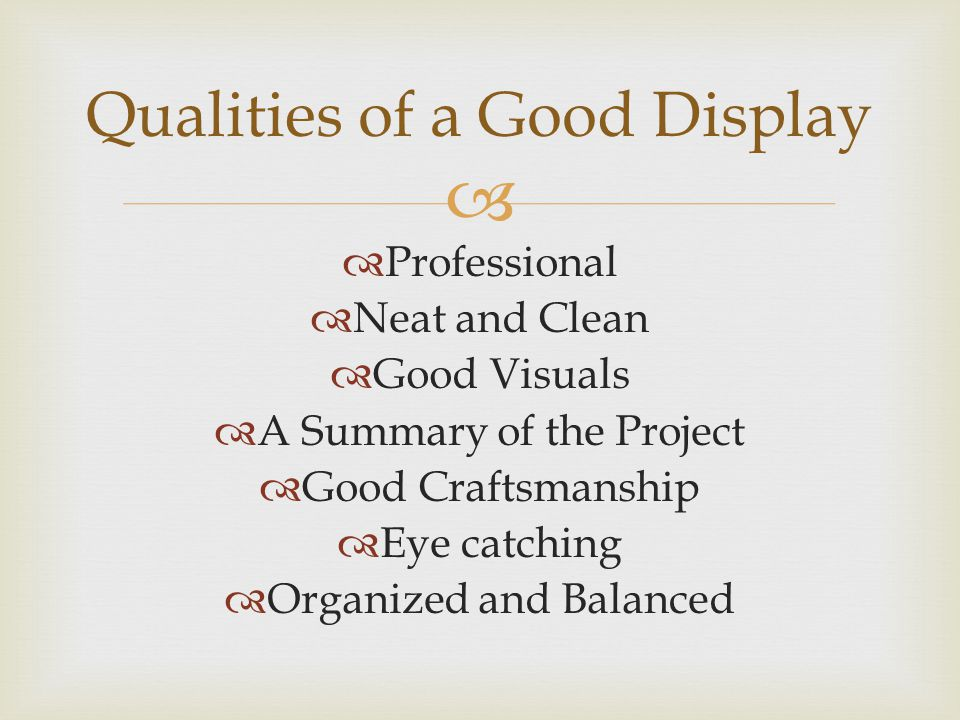 Qualities of a Good Display