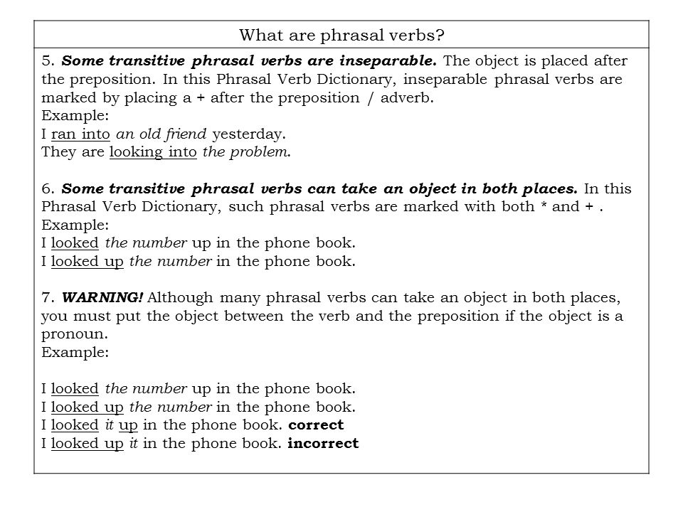 Phrasal Verb You May Not Leave Unless, Tell Me, What Is A Phrasal