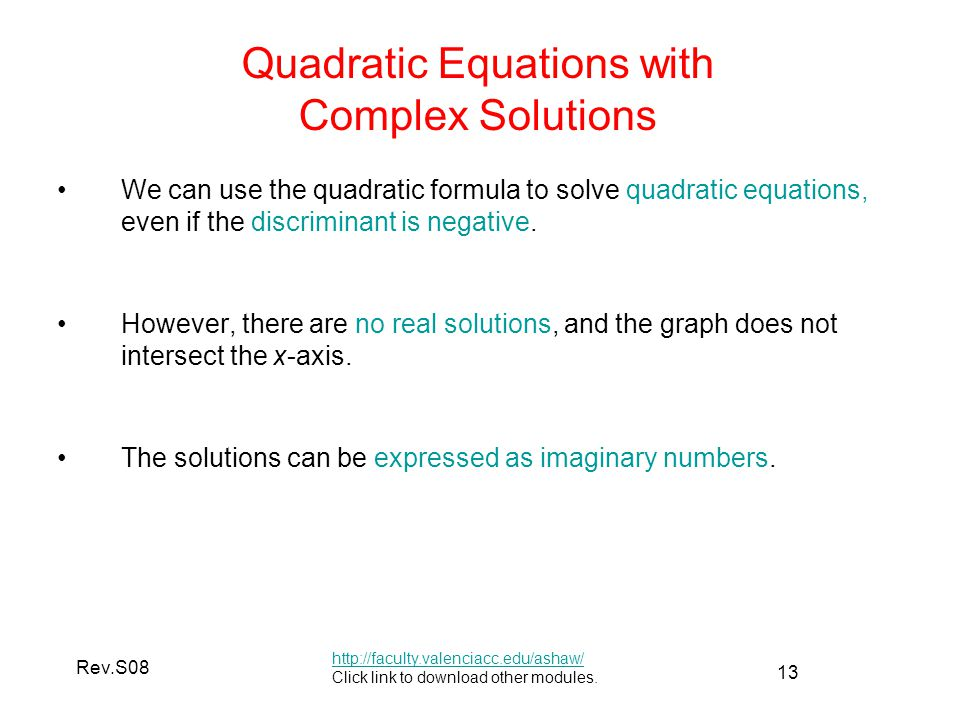 In general how many distinct solutions are there to a quadratic equation?