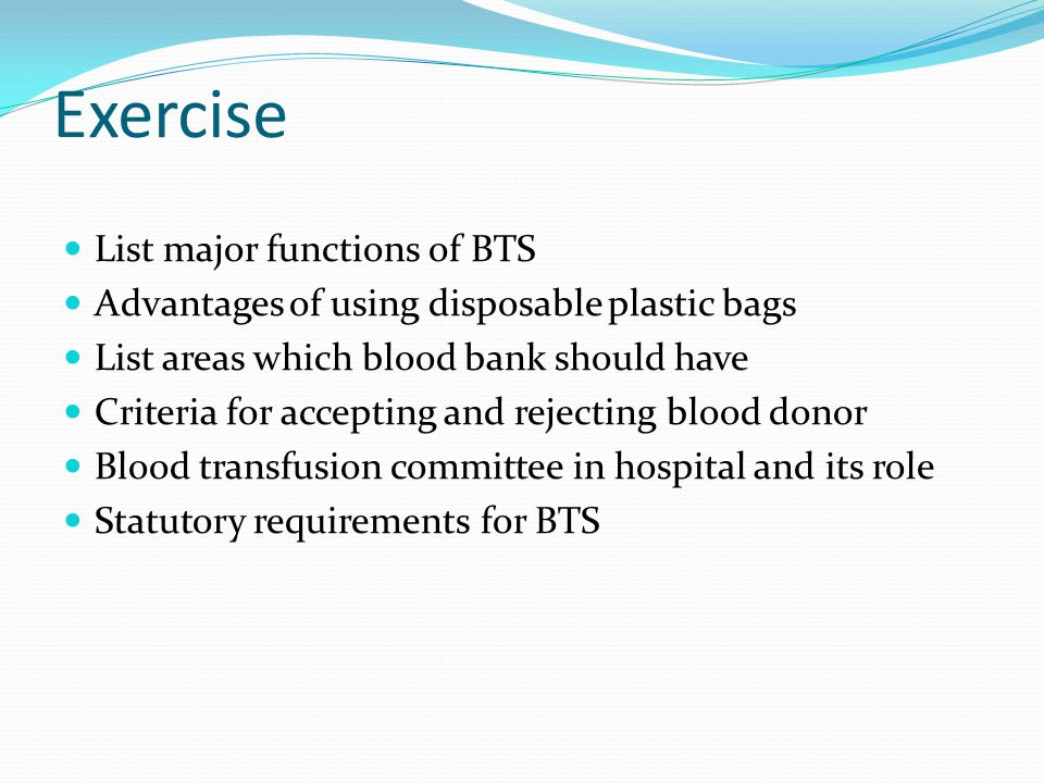 Exercise List major functions of BTS