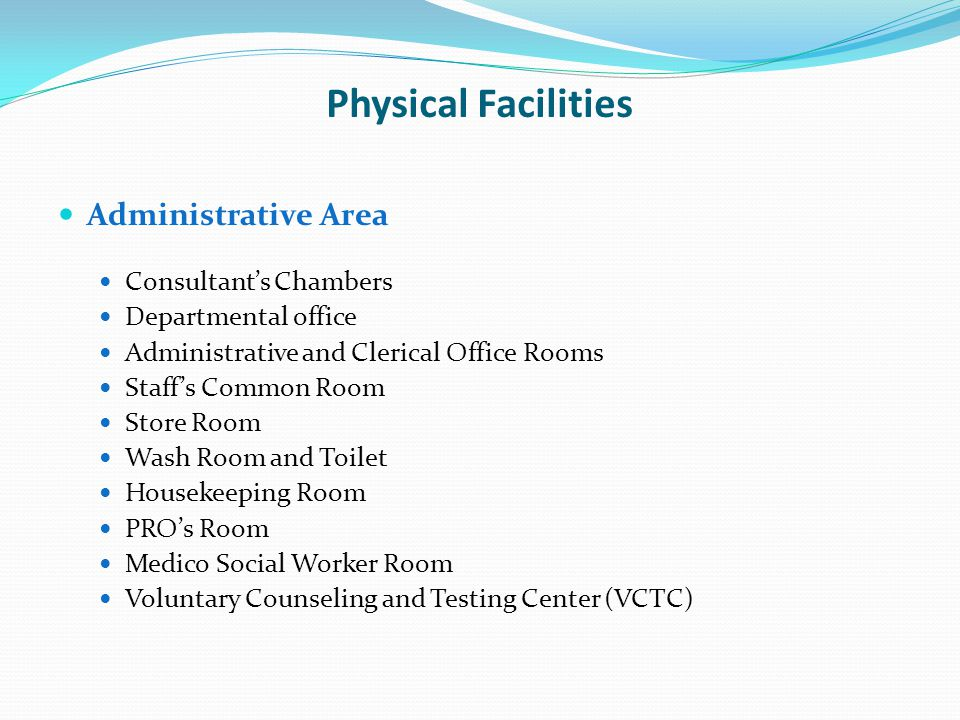 Physical Facilities Administrative Area Consultant's Chambers