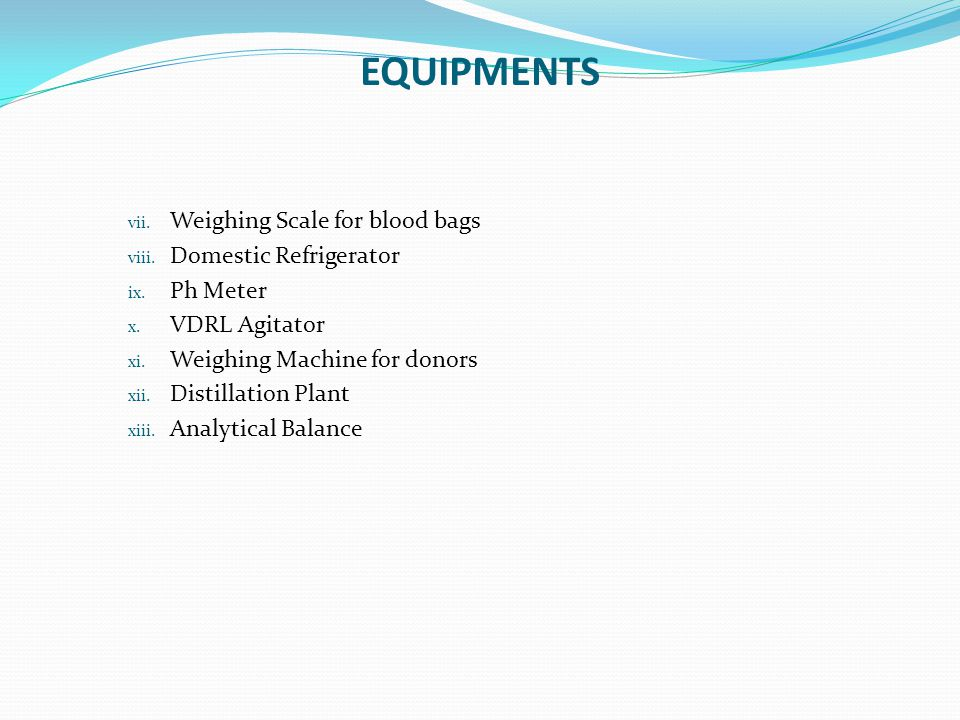 EQUIPMENTS Weighing Scale for blood bags Domestic Refrigerator