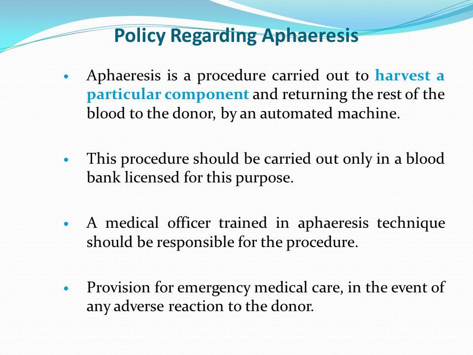 Policy Regarding Aphaeresis
