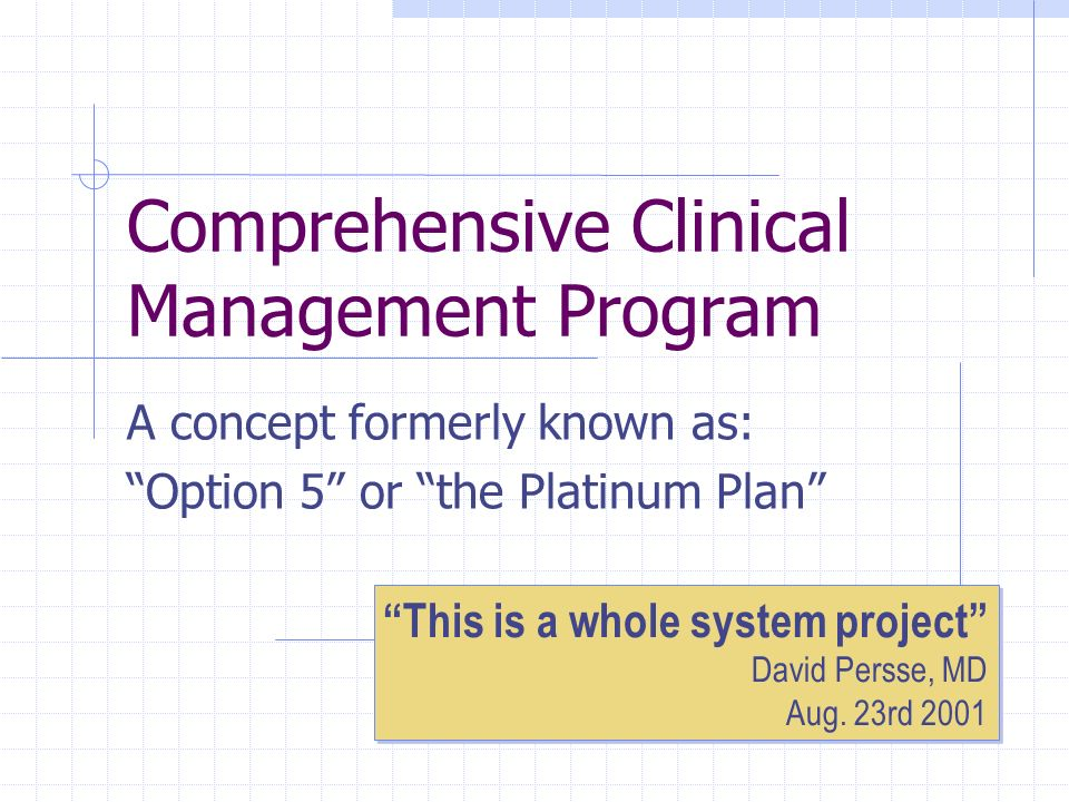 Comprehensive Clinical Management Program