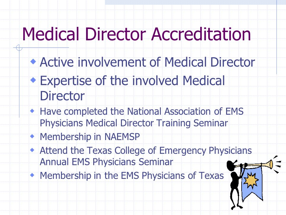 Medical Director Accreditation